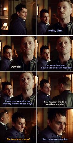 """I hear you're quite the bounty hunter these days"" - Oswald and Jim Gordon #Gotham"