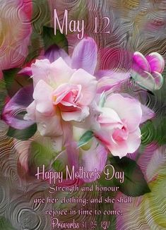 May 12 Happy Mothers Day mothers day good morning happy mothers day happy mothers day quotes mother's day daily blessings mothers day blessings Happy Mothers Day Pictures, Happy Mother Day Quotes, Mother Quotes, Mothers Day Cake, Mothers Day Flowers, Good Morning Happy, Happy Day, Mothers Day Scripture, Bible Verses