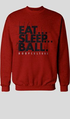Eat Sleep Ball Crewneck
