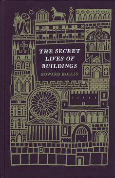 Joe McLaren illustrator | The Secret Lives of Buildings by Edward Hollis #book_jacket #cover #illustration