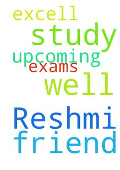 Please pray for my friend Reshmi to study well and - Please pray for my friend Reshmi to study well and excell in her upcoming exams. Posted at: https://prayerrequest.com/t/JXg #pray #prayer #request #prayerrequest