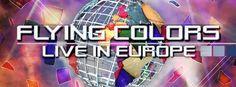 FLYING COLORS  'LIVE IN EUROPE'  avec Mike Portnoy, Dave LaRue, Neal Morse, Casey McPherson et Steve Morse    Enregistré à Tilburg, Hollande le 20 septembre 2012  Réalisé par Bernhard Baran (Guns n' Roses, The Cure, Porcupine Tree)    DISPONIBLE EN BLU-RAY, DVD, DOUBLE CD, EDITION LIMITEE 3LP VINYLE et TELECHARGEMENT     BANDE ANNONCE ICI ; http://www.youtube.com/watch?v=OAsdAu2yttU