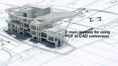 2 Main Reasons For Using PDF To CAD Conversion http://theaecassociates.tumblr.com/post/146196659696/2-main-reasons-for-using-pdf-to-cad-conversion