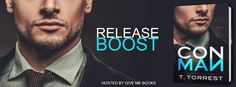Ogitchida Kwe's Book Blog : Release Boost for Con Man by T. Torrest·  Giveaway...