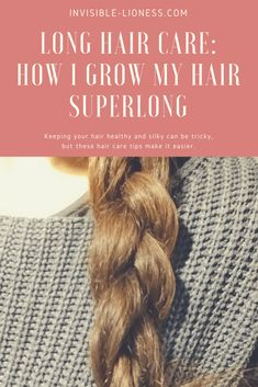 Long hair care and my odd way of doing it