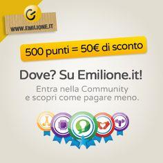 Emilione.it è l'unico e-commerce in cui più sei attivo online e più abbassi il prezzo.  Scoprilo prima degli altri! http://emilione.it/it/azienda/community.html