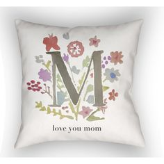 "Red Barrel Studio Bruch Love You Mom Indoor/Outdoor Throw Pillow Size: 18"" H x 18"" W"