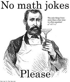 No Math Jokes