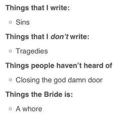 I write sins not tragedies