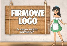 Firmowe logo: O czym warto pamiętać? Signs, Logo, Logos, Novelty Signs, Signage, Dishes, Sign