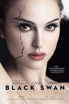 Black Swan is a 2010 American psychological thriller/horror film directed by Darren Aronofsky and starring Natalie Portman, Vincent Cassel, and Mila Kunis.