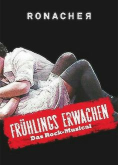 "Wien, Austria premiere of ""Frūhlings Erwachen"" at the Ronacher Theater  (located at Seilerslätte 9, 1010) ... March 21 - May 30, 2009 ... Scenic Design by Christine Jones ... Music by Duncan Sheik ... Lyrics by Steven Sater ...  Rasmus Borkowski, Hanna Kastner, Wolfgang Türks,  Jennifer Kothe, and Johannes Huth starred in the production"