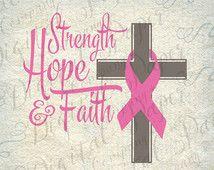Strength Hope Faith Breast Cancer Awareness Cross SVG DXF Cutting File Instant Download Cricut Silhouette Cameo Digital Vinyl Cut Clip Art