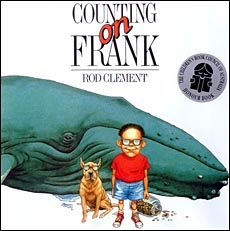 Counting on Frank -- a fun math picture book that's fun for teaching estimating, measuring, etc...