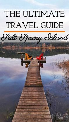 The Ultimate Travel Guide – Salt Spring Island – Fuel for The Sole Travel, Outdoor & Adventure – Wanderlust Salt Spring Island Bc, Honey Moon, Best Island Vacation, Where Is Bora Bora, Beach Photography, Levitation Photography, Exposure Photography, Philippines Travel, Future Travel