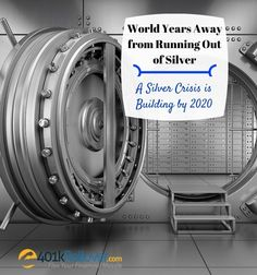 The world could run out of silver by the year 2020 and prices are already surging for this perfect retirement investment.