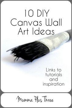 10 DIY Canvas Wall Art Ideas - Mumma Plus Three