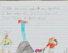 On brothers: | 23 Insightful Journal Entries From Elementary Schoolers