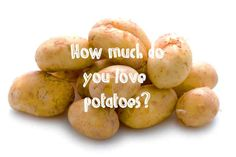 How Much Do You Love Potatoes