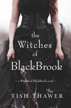 ARC Review: The Witches of BlackBrook (Witches of BlackBrook #1) by Tish Thawer #FantasyBooks