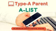 A-List Brand-Blogger Campaigns by Type-A Parent via @typeaparent at http://typeaparent.com/alist