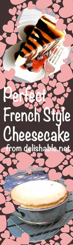 Perfect French Style Cheesecake - light and not too sweet, with a graham cracker crust. Freezes well, so it's perfect to make ahead when company is coming. | delishable.net