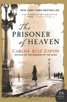 The Prisoner of Heaven: A Novel by Carlos Ruiz Zafon,http://www.amazon.com/dp/006220629X/ref=cm_sw_r_pi_dp_tUoGsb1XXGGETYP6