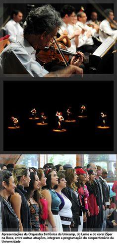 Apresentações da Orquestra Sinfônica da Unicamp, do Lume e do coral Zíper na Boca, entre outras atrações, integram a programação do cinquentenário da Universidade