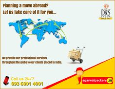 International Relocation? Feel free to call us any time... Agarwal Packers & Movers - DRS Group #Packers #Movers   Our website: http://www.agarwalpackers.in/