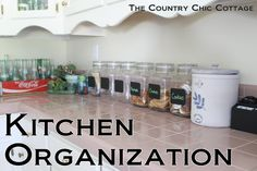 Kitchen Organization Ideas ~ * THE COUNTRY CHIC COTTAGE (DIY, Home Decor, Crafts, Farmhouse)