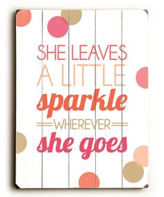 Take a look at this Pink 'Sparkle' Wood Wall Art by Amanda Catherine Designs on #zulily today!