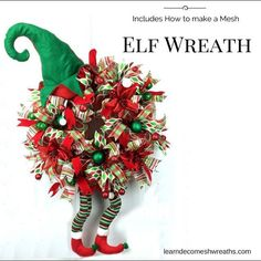 Included, video showing you step-by-step how I make this precious deco mesh Christmas Elf Wreath with the purchase of my ebook, www. I use this same technique with my Halloween Witch Hat wreaths. Wreath Crafts, Christmas Projects, Holiday Crafts, Wreath Ideas, Christmas Mesh Wreaths, Christmas Decorations, Winter Wreaths, Santa Wreath, Spring Wreaths