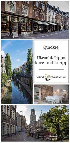 #Utrecht #Tipps und #Empfehlungen – #Reise Quickie #Reisetipps #Niederlande