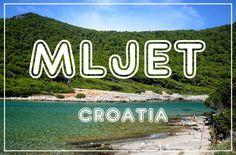 Mljet, Croatian greenest island!
