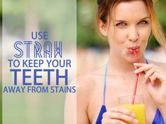 Sip soda or any acidic drink through a straw to help reduce direct acid attack on your #teeth