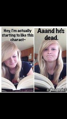 Things You'll Relate to If Your Favorite Book Character Died Bookworms will understand these funny memes about grieving a book character's death.Bookworms will understand these funny memes about grieving a book character's death. Funny Relatable Memes, Funny Quotes, Funny Humor, Hilarious Memes, Funny Yearbook Quotes, Fun Jokes, Humor Humour, Funny Comebacks, Nerd Humor