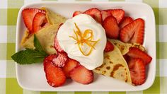 Best Recipes Ever - Fresh Strawberry Crepes
