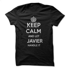 Keep Calm and let JAVIER Handle it Personalized T-Shirt - #hoodies womens #animal hoodie. GET YOURS => https://www.sunfrog.com/Funny/Keep-Calm-and-let-JAVIER-Handle-it-Personalized-T-Shirt-LN.html?68278