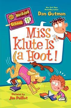 My Weirder School #11: Miss Klute is a Hoot by Dan Gutman