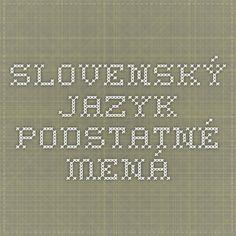 Slovenský jazyk - Podstatné mená Education, Onderwijs, Learning