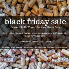 Holiday Sale at the Winery Friday, November 25th  12:00pm to 6:00pm  We hope everyone had a beautiful Thanksgiving & is enjoying the holiday season with loved ones. Now it's time for shopping & savings! Join us for our Black Friday sale and enjoy 25% off all full cases sales of our 2013 & 2014 vintages on Friday. Come stock up on all your favorite CBD wines for the cold winter months with 25% off all full cases of 2013 & 2014 vintages at the winery!