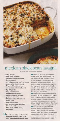 Mexican Black Bean Lasagna - added mushrooms and swapped diced tomatoes with extra seasonings for pre-made enchilada sauce. Clean Recipes, Veggie Recipes, Mexican Food Recipes, Beef Recipes, Vegetarian Recipes, Dinner Recipes, Cooking Recipes, Healthy Recipes, True Food