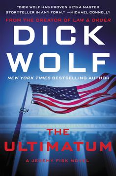 The Ultimatum (Jeremy Fisk #3) by Dick Wolf