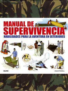Manual de supervivencia, Habilidades para la aventura en exteriores | El Rincón del Trotamundos