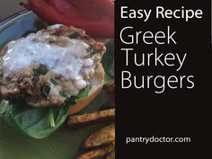 Easy Recipe: Greek Turkey Burgers | Pantry Doctor LLC | Produce Before Pills