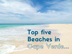Top 5 beaches in Cape Verde Verde Island, Wedding Cape, Cape Verde, My Escape, Africa Travel, Cabo, Travel Guides, Trip Planning, Adventure Travel