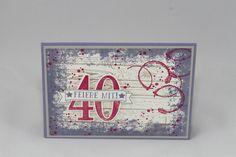 """Einladungskarte """"40. Geburtstag"""" - Stampin Up - Hardwood - Timeless Textures - So viele Jahre - Blauregen - Rosenrot"""