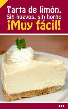 Cocina – Recetas y Consejos Sweet Recipes, Pie Recipes, Dessert Recipes, Cooking Recipes, Drink Recipes, Delicious Desserts, Yummy Food, Pan Dulce, No Bake Cake