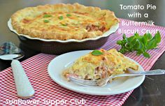 Tomato Pie with a Buttermilk Biscuit Crust