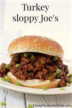 Turkey sloppy Joes | FamilyFoodontheTable.com